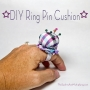 DIY Ring Pin Cushion