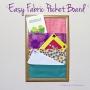 Easy Fabric Pocket Board